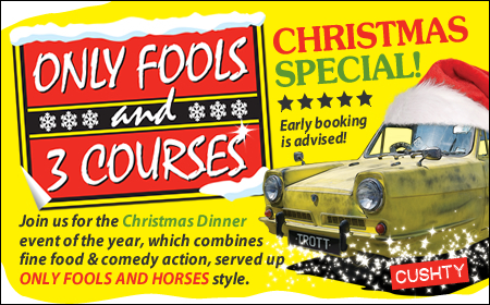 Only Fools and 3 Courses XMAS Special Dinner Farnborough 20/12/2019