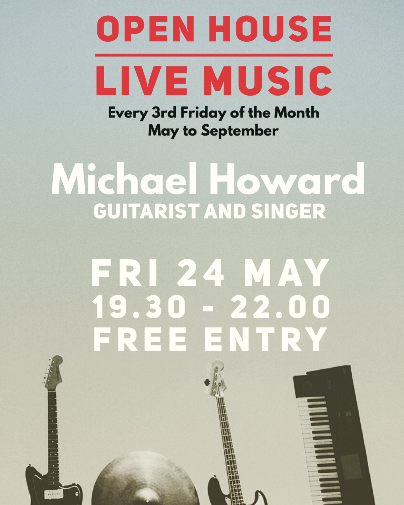 Open House Live Music by Guitarist and Singer Michael Howard - Free Entry