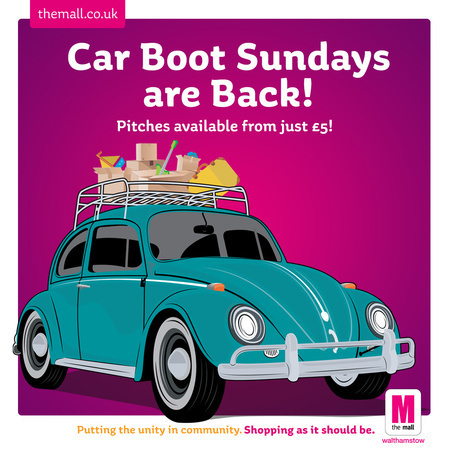 Car Boot Sundays at The Mall, Walthamstow! 2019